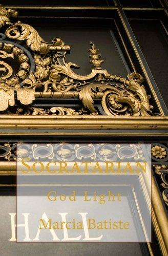 Socratarian: God Light