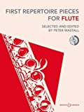 First Repertoire Pieces for Flute by Peter Wastall (19-Mar-2012) Paperback