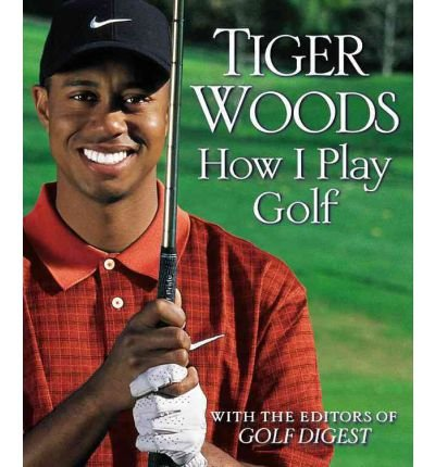 [(How I Play Golf: Ryder Cup Edition )] [Author: Tiger Woods] [Sep-2002]