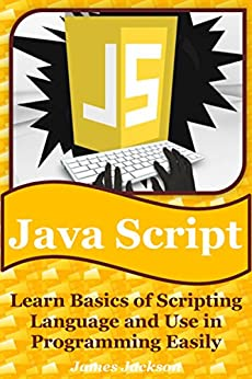 Libro PDF Gratis Javascript: Learn Basics Of Scripting Language And