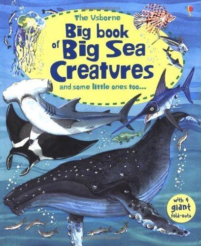 Big Book of Big Sea Creatures (Usborne Big Book of Big Things) by Minna Lacey (2011-11-01)