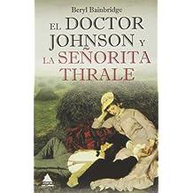 El Doctor Johnson Y La Señorita Thrale (Ático de los Libros)