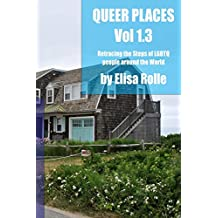 Queer Places, Volume 1.3 (B and W)