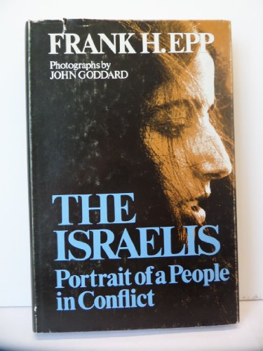 The Israelis: Portrait of a People in Conflict