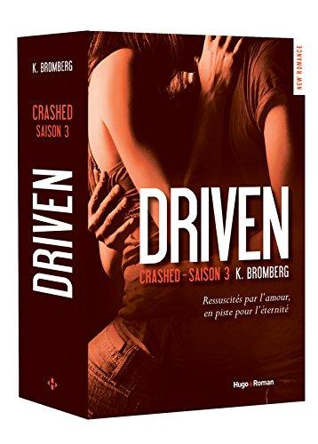 Driven Saison 3 Crashed par K Bromberg
