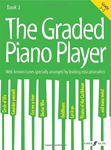 the-graded-piano-player-grades-3-5