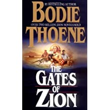 Gates of Zion (Zion chronicle series) by Bodie Thoene (1998-04-06)