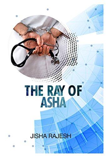 The Ray of Asha by [Rajesh, Jisha]