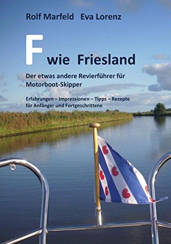 F wie Friesland:...