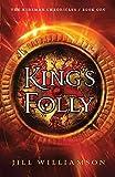 King's Folly (Kinsman Chronicles)