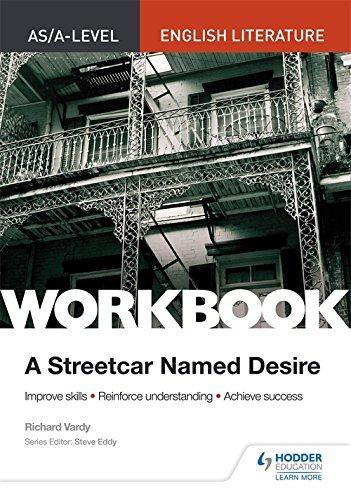AS/A-level English Literature Workbook: A Streetcar Named Desire (As/a English Literature Workbk) por Richard Vardy