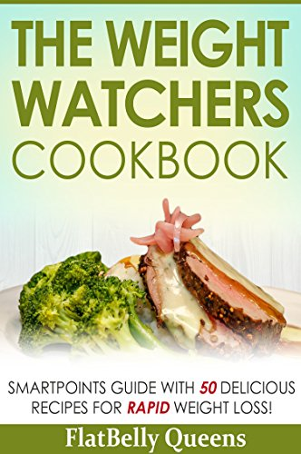 the-weight-watchers-cookbook-smartpoints-guide-with-50-delicious-recipes-for-rapid-weight-loss-weigh