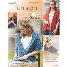 Tunisian Cables to Crochet by Kim Guzman (2012-10-01)