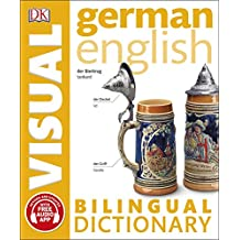German English Bilingual Visual Dictionary (DK Bilingual Dictionaries)