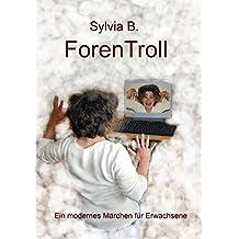 ForenTroll: Ein modernes Märchen für Erwachsene