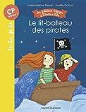 Telecharger Livres Le lit bateau des pirates (PDF,EPUB,MOBI) gratuits en Francaise