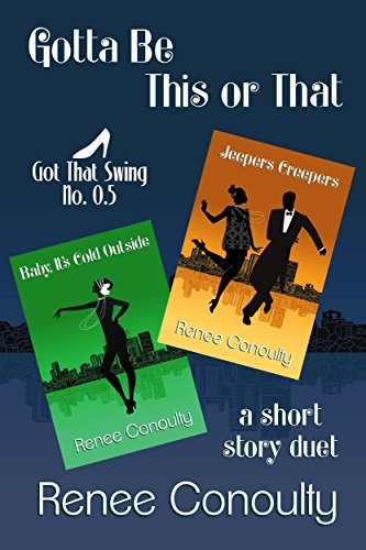 Gotta Be This or That: A Short Story Duet (Got That Swing Book 0) (English Edition)
