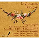 Le Clavecin Français: François Couperin, L'Art de Toucher le Clavecin & Second Livre de Pièces de Clavecin