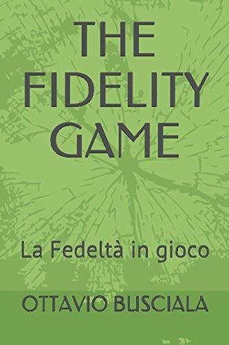 the-fidelity-game-la-fedelta-in-gioco