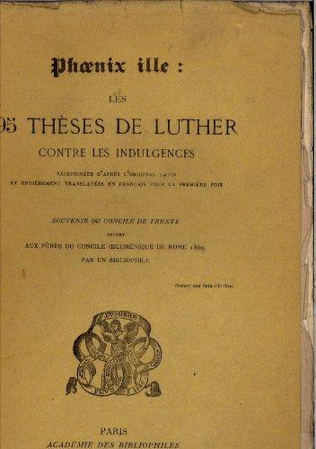 Les 95 thèses de Luther contre les indulgences