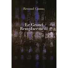 Le Grand Remplacement (troisième édition)
