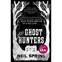 The Ghost Hunters: the most haunted house in England