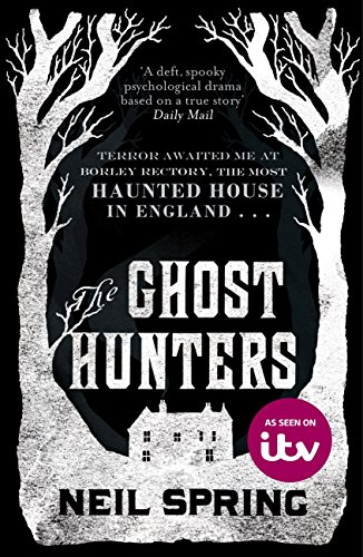 The ghost hunters the most haunted house in england ebook neil the ghost hunters the most haunted house in england by spring neil fandeluxe Ebook collections