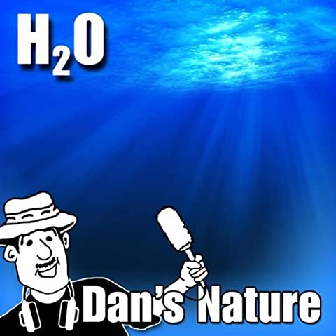 H2o (Nature Sounds)