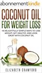 Coconut Oil: Coconut Oil for Weight L...