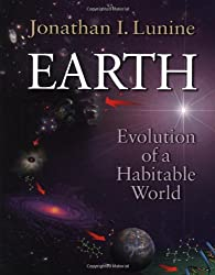 Earth: Evolution of a Habitable World (Cambridge Atmospheric and Space Science Series)