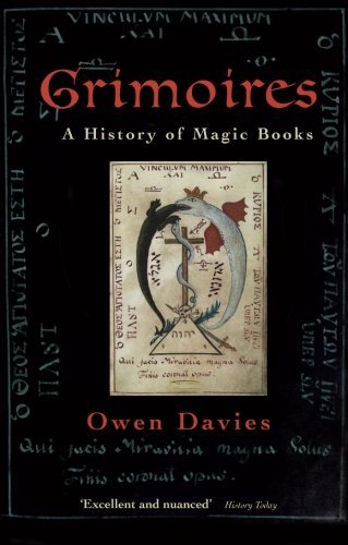 Grimoires: A History of Magic Books by Owen Davies (2010-12-01)