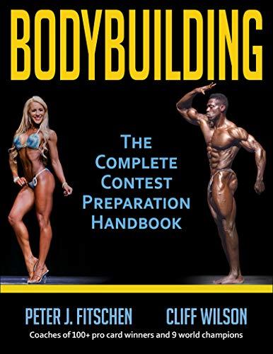 bodybuilding: the complete contest preparation handbook (english edition)