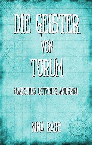 Die Geister von Torum (Torum-Serie 3)