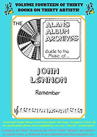 The Alan's Album Archives Guide To The Music Of   John