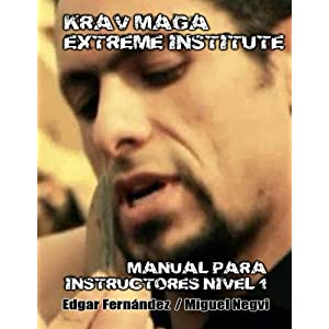 Krav Maga Extreme Institute - Manual para Instructores - Nivel 1