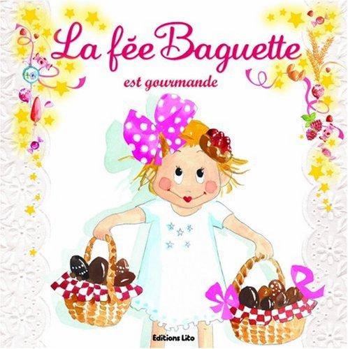 """<a href=""""/node/200809"""">La fée Baguette est gourmande</a>"""