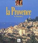 Les Couleurs de la Provence, Vaucluse