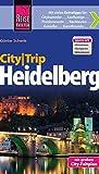 Reise Know-How CityTrip Heidelberg: Reiseführer mit Faltplan und kostenloser Web-App - Günter Schenk