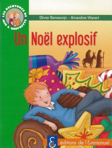 Les aventures de Jojo et Gaufrette, Tome 8 : Noël explosif par Olivier Bonnewijn