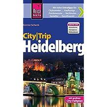 Reise Know-How CityTrip Heidelberg: Reiseführer mit Faltplan und kostenloser Web-App
