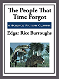 The People that Time Forgot (Unexpurgated Start Publishing LLC Book 2)