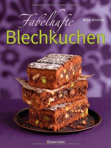 Buchseite und Rezensionen zu 'Fabelhafte Blechkuchen' von Nina Andres