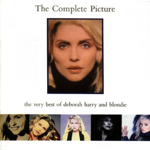 The Complete Picture: The Very Best of Deborah Harry & Blondie