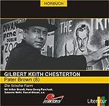 Pater Brown 08: Die falsche Form von Gilbert K Chesterton