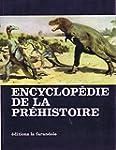Encyclop�die de la pr�histoire : les...