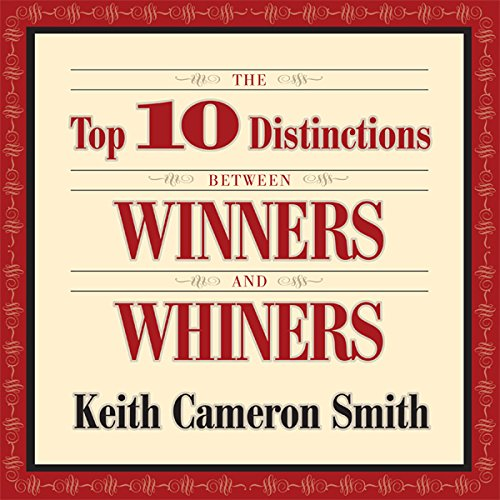 The Top 10 Distinctions Between Winners and Whiners  Audiolibri