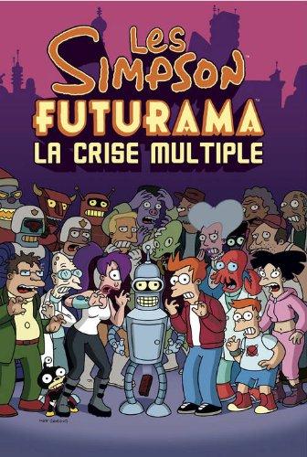 Les Simpson, Futurama : La crise multiple par Matt Groening