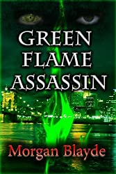 Green Flame Assassin (Demon Lord Book 2) (English Edition)