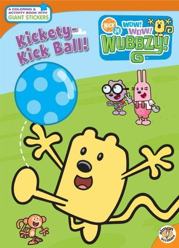 Kickety-Kick Ball (Nick Jr. Wow! Wow! Wubbzy!) by Lisa Rao (2008-11-04)