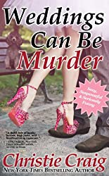 Weddings Can Be Murder (English Edition)